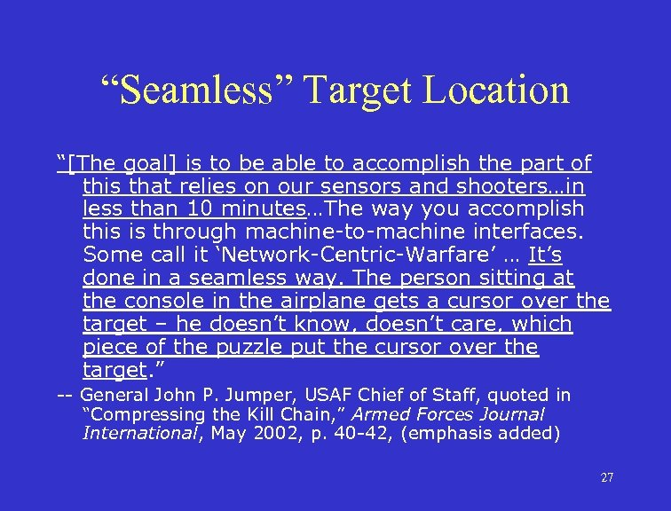 """""""Seamless"""" Target Location """"[The goal] is to be able to accomplish the part of"""
