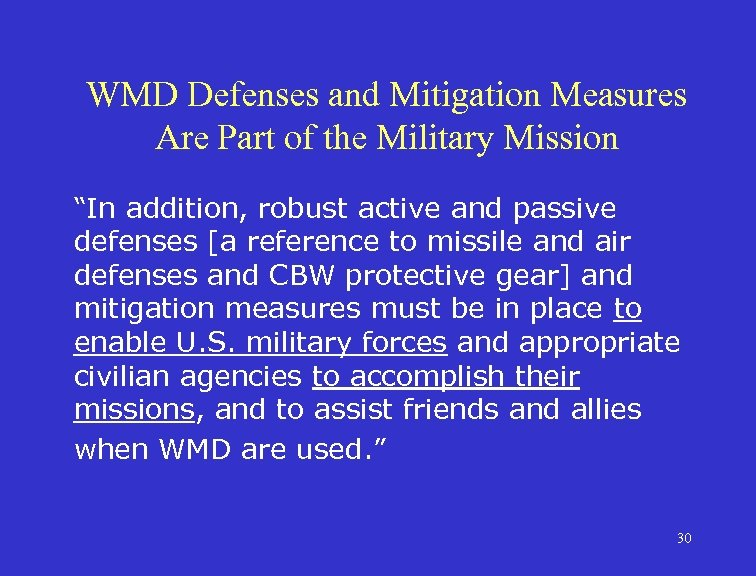 """WMD Defenses and Mitigation Measures Are Part of the Military Mission """"In addition, robust"""