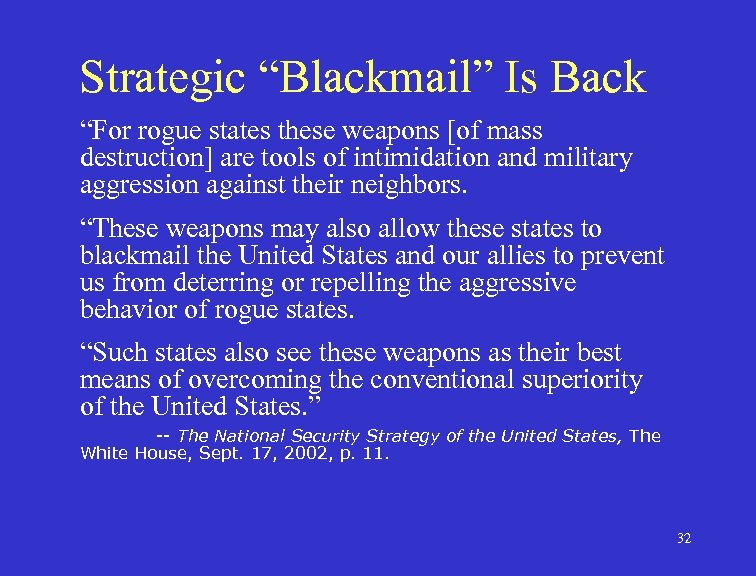 """Strategic """"Blackmail"""" Is Back """"For rogue states these weapons [of mass destruction] are tools"""