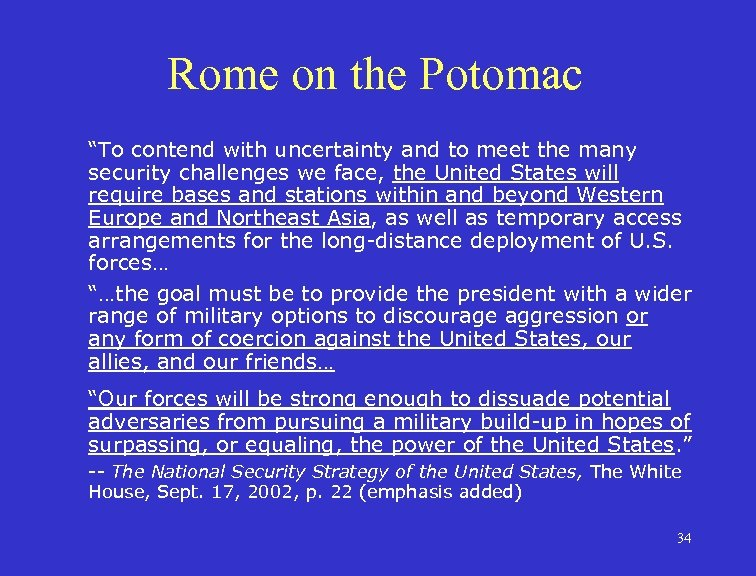 """Rome on the Potomac """"To contend with uncertainty and to meet the many security"""