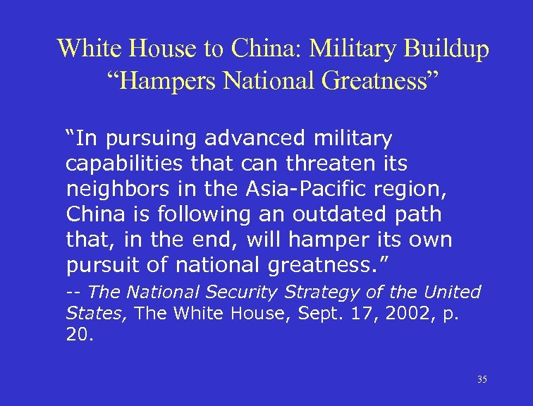 """White House to China: Military Buildup """"Hampers National Greatness"""" """"In pursuing advanced military capabilities"""