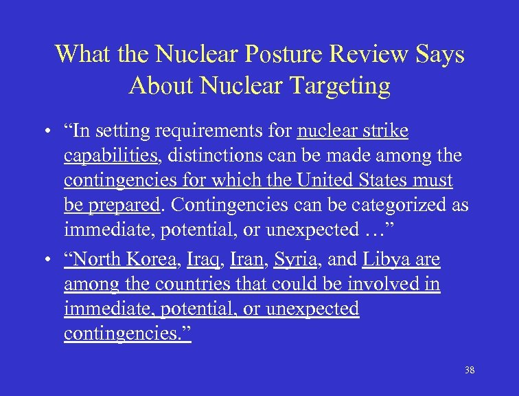 """What the Nuclear Posture Review Says About Nuclear Targeting • """"In setting requirements for"""