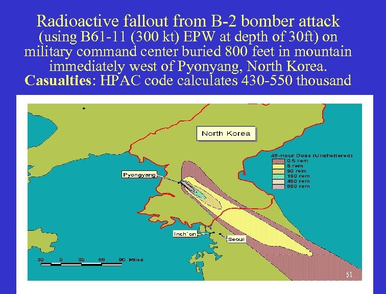 Radioactive fallout from B-2 bomber attack (using B 61 -11 (300 kt) EPW at