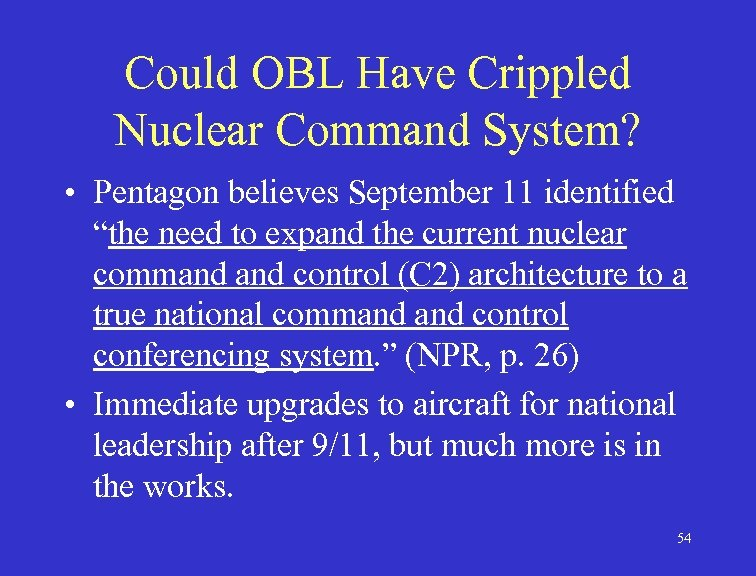 """Could OBL Have Crippled Nuclear Command System? • Pentagon believes September 11 identified """"the"""