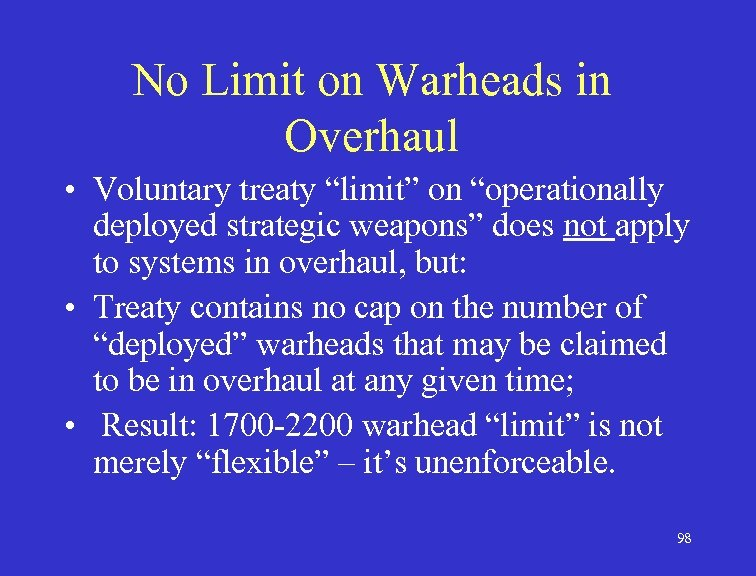 "No Limit on Warheads in Overhaul • Voluntary treaty ""limit"" on ""operationally deployed strategic"