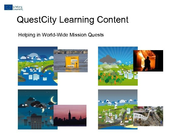 Quest. City Learning Content Helping in World-Wide Mission Quests