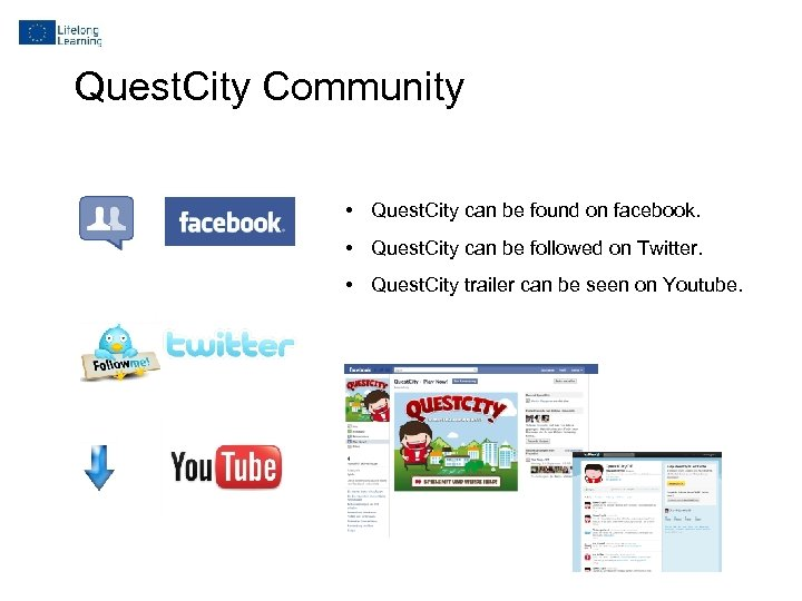 Quest. City Community • Quest. City can be found on facebook. • Quest. City