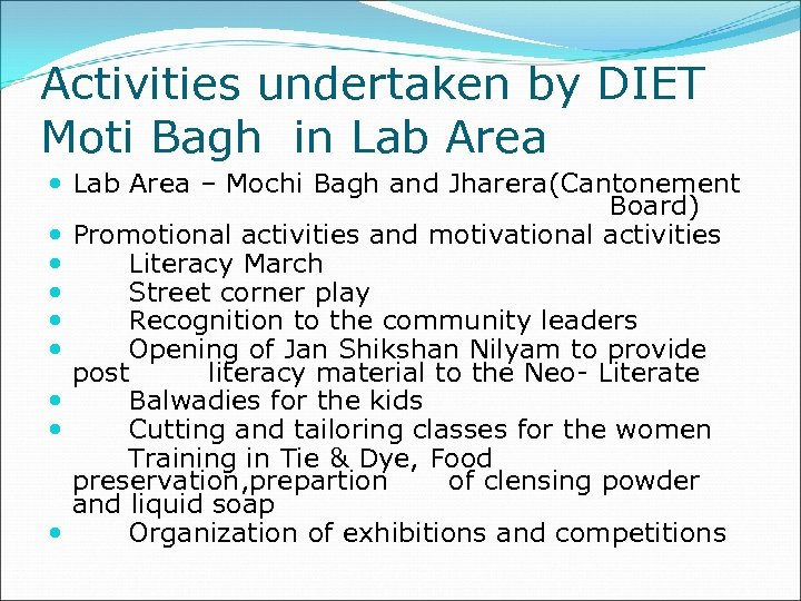Activities undertaken by DIET Moti Bagh in Lab Area – Mochi Bagh and Jharera(Cantonement