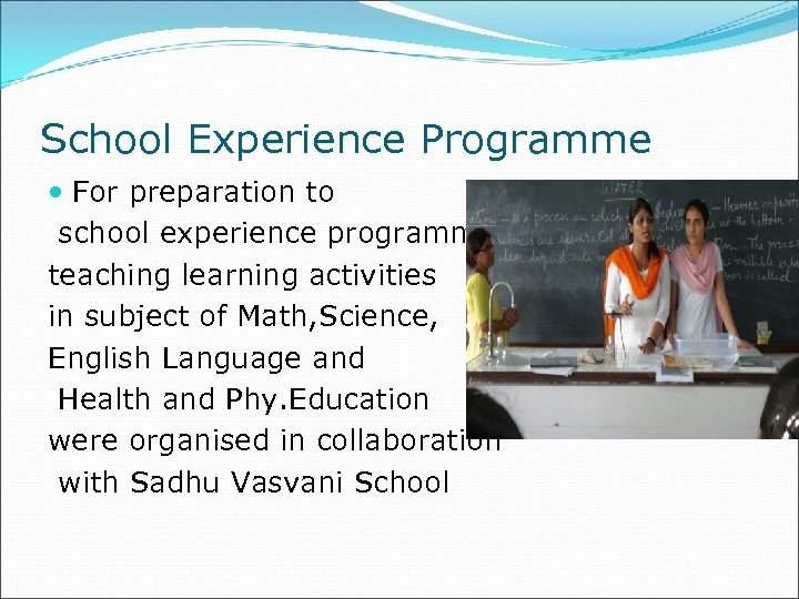 School Experience Programme For preparation to school experience programme teaching learning activities in subject