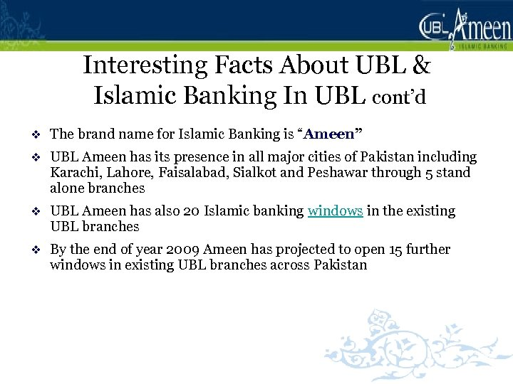 Interesting Facts About UBL & Islamic Banking In UBL cont'd v The brand name