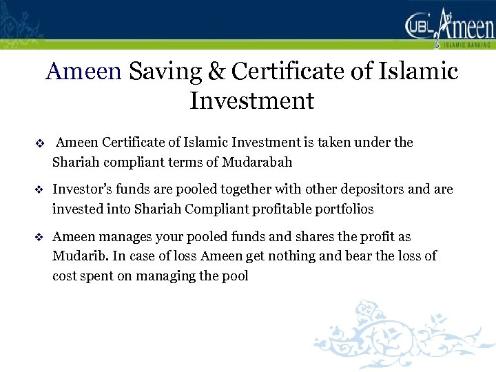 Ameen Saving & Certificate of Islamic Investment v Ameen Certificate of Islamic Investment is