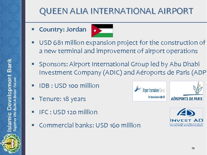 QUEEN ALIA INTERNATIONAL AIRPORT § Country: Jordan § USD 681 million expansion project for