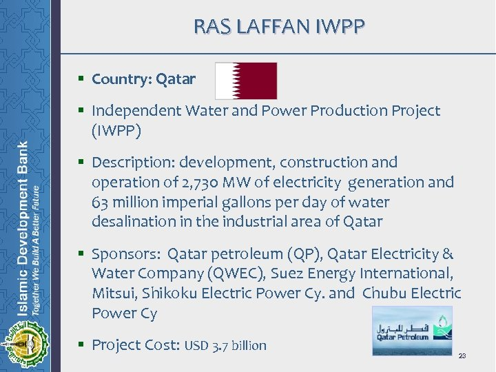 RAS LAFFAN IWPP § Country: Qatar § Independent Water and Power Production Project (IWPP)