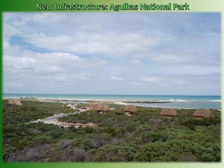 New Infrastructure: Agulhas National Park