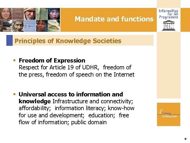 Mandate and functions Principles of Knowledge Societies Freedom of Expression Respect for Article 19
