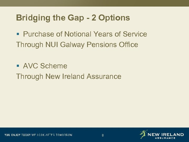Bridging the Gap - 2 Options § Purchase of Notional Years of Service Through
