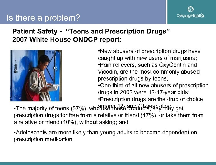 "Is there a problem? Patient Safety - ""Teens and Prescription Drugs"" 2007 White House"