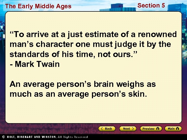 """The Early Middle Ages Section 5 """"To arrive at a just estimate of a"""