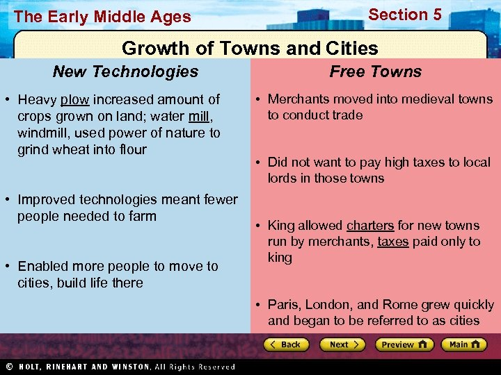 The Early Middle Ages Section 5 Growth of Towns and Cities New Technologies •