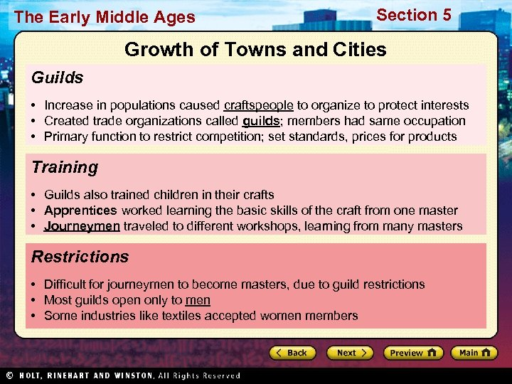 The Early Middle Ages Section 5 Growth of Towns and Cities Guilds • Increase