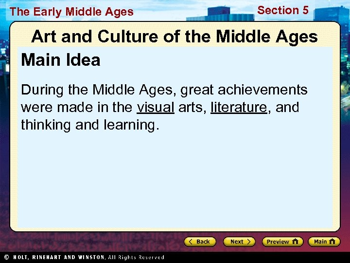 The Early Middle Ages Section 5 Art and Culture of the Middle Ages Main