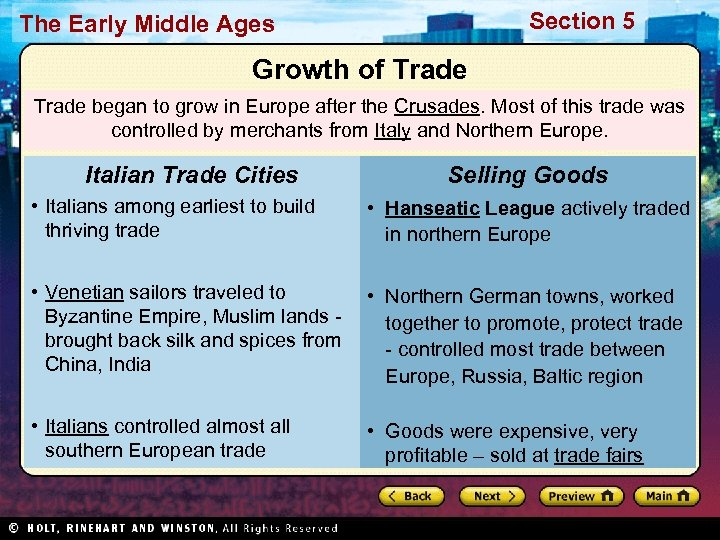 Section 5 The Early Middle Ages Growth of Trade began to grow in Europe