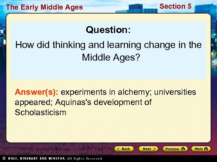 Section 5 The Early Middle Ages Question: How did thinking and learning change in