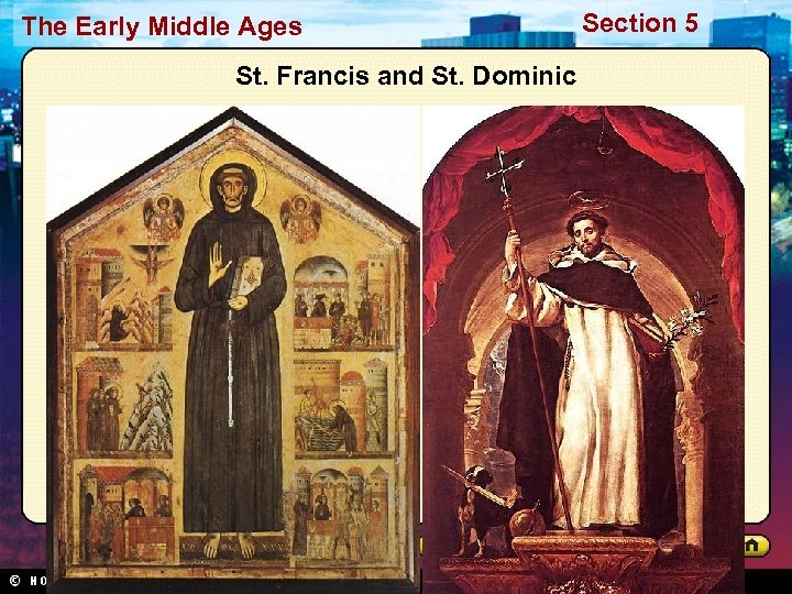 The Early Middle Ages St. Francis and St. Dominic Section 5