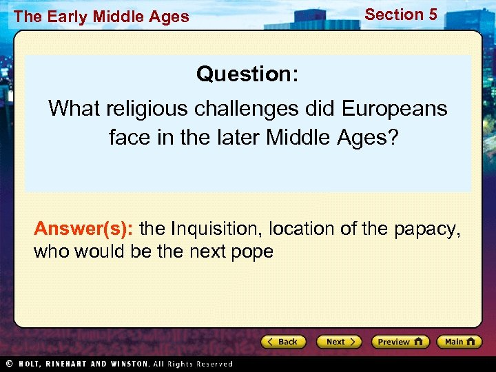 Section 5 The Early Middle Ages Question: What religious challenges did Europeans face in