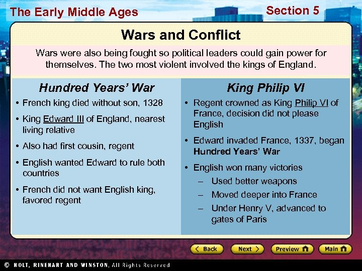 Section 5 The Early Middle Ages Wars and Conflict Wars were also being fought