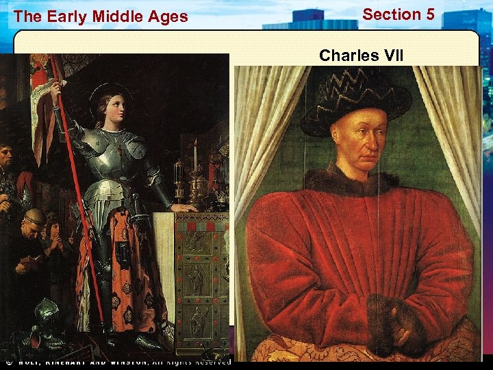 The Early Middle Ages Section 5 Charles VII