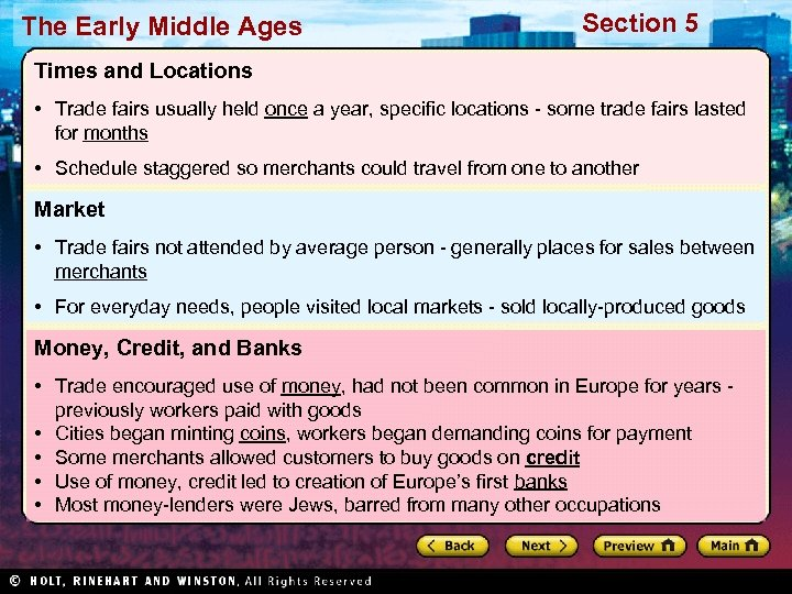 The Early Middle Ages Section 5 Times and Locations • Trade fairs usually held