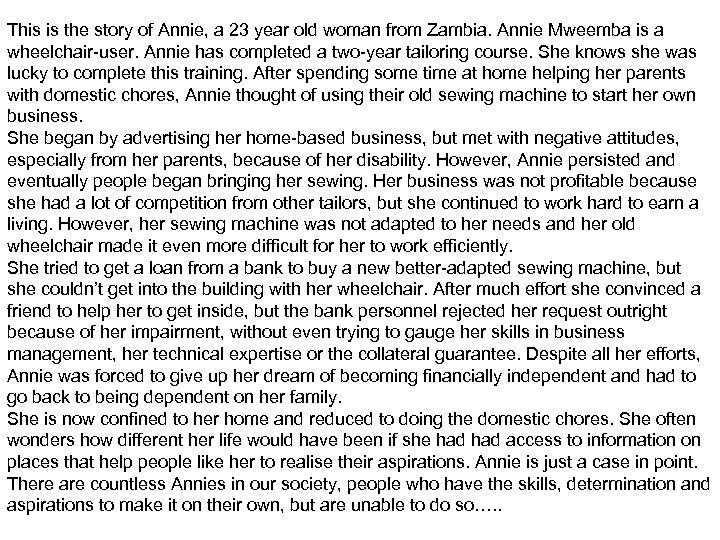 This is the story of Annie, a 23 year old woman from Zambia. Annie