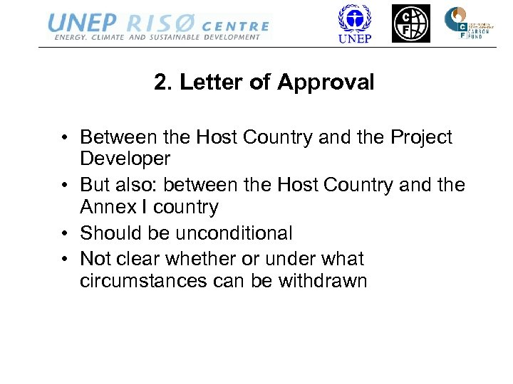 2. Letter of Approval • Between the Host Country and the Project Developer •