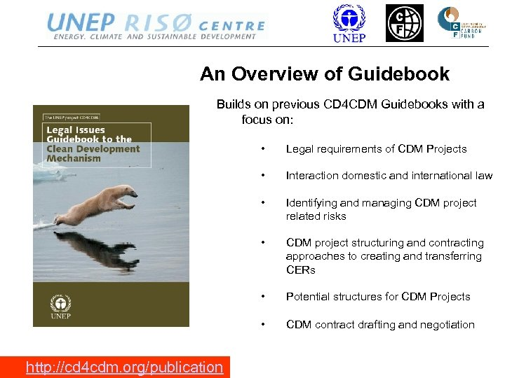 An Overview of Guidebook Builds on previous CD 4 CDM Guidebooks with a focus