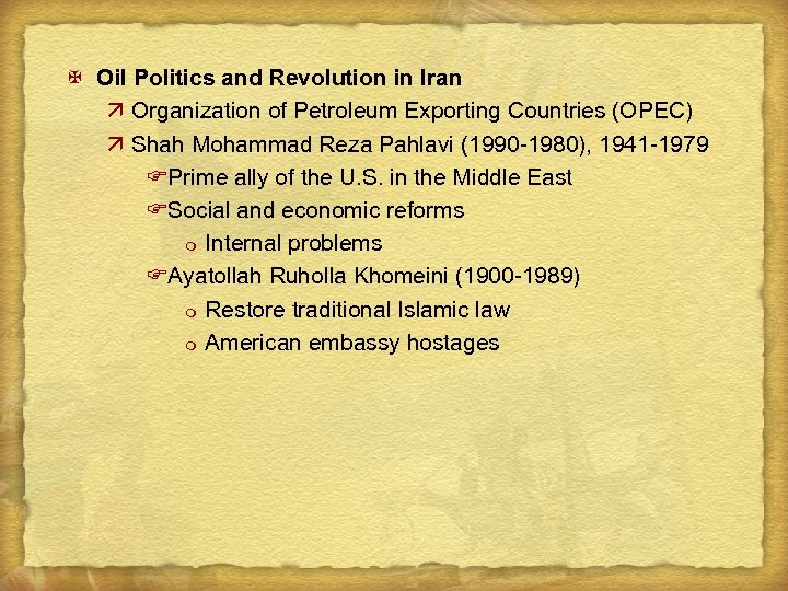 X Oil Politics and Revolution in Iran ä Organization of Petroleum Exporting Countries (OPEC)