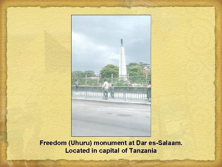 Freedom (Uhuru) monument at Dar es-Salaam. Located in capital of Tanzania