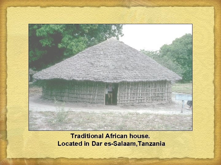 Traditional African house. Located in Dar es-Salaam, Tanzania