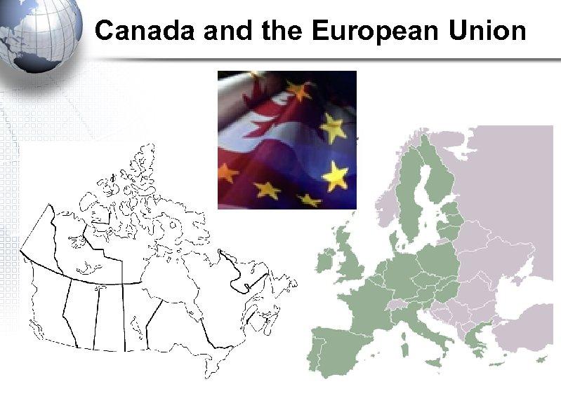Canada and the European Union