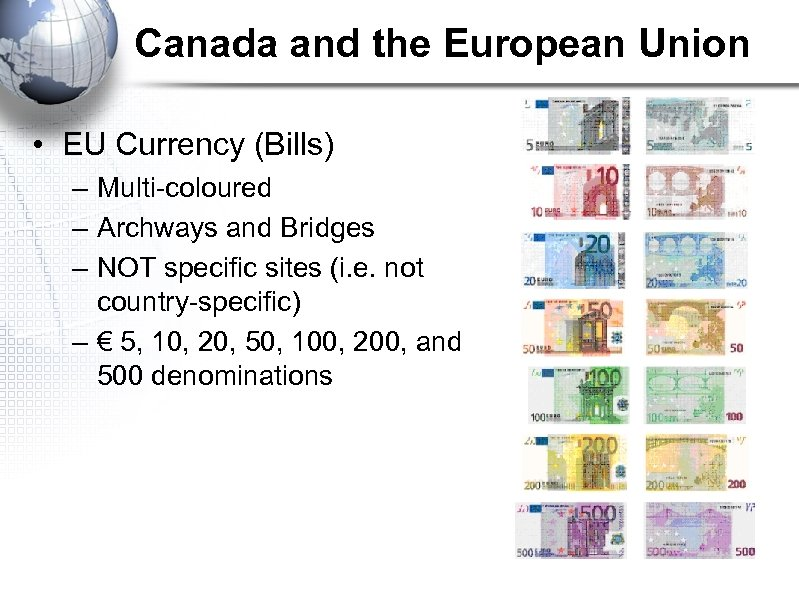 Canada and the European Union • EU Currency (Bills) – Multi-coloured – Archways and