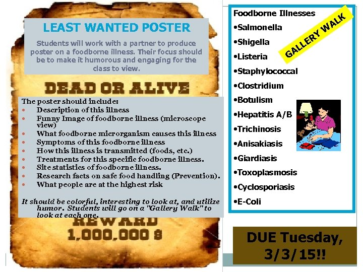Foodborne Illnesses LEAST WANTED POSTER Students will work with a partner to produce poster