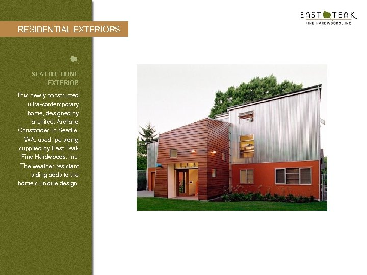 RESIDENTIAL EXTERIORS SEATTLE HOME EXTERIOR This newly constructed ultra-contemporary home, designed by architect Arellano