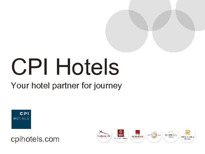 CPI Hotels Your hotel partner for journey cpihotels. com