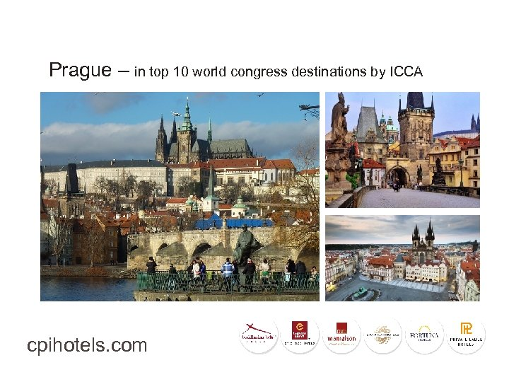 Prague – in top 10 world congress destinations by ICCA cpihotels. com