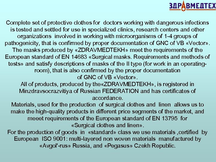 Complete set of protective clothes for doctors working with dangerous infections is tested and