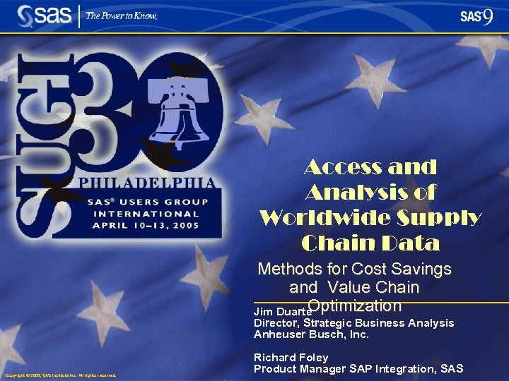 Access and Analysis of Worldwide Supply Chain Data Methods for Cost Savings and Value