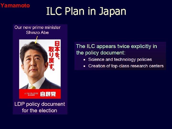 Yamamoto ILC Plan in Japan
