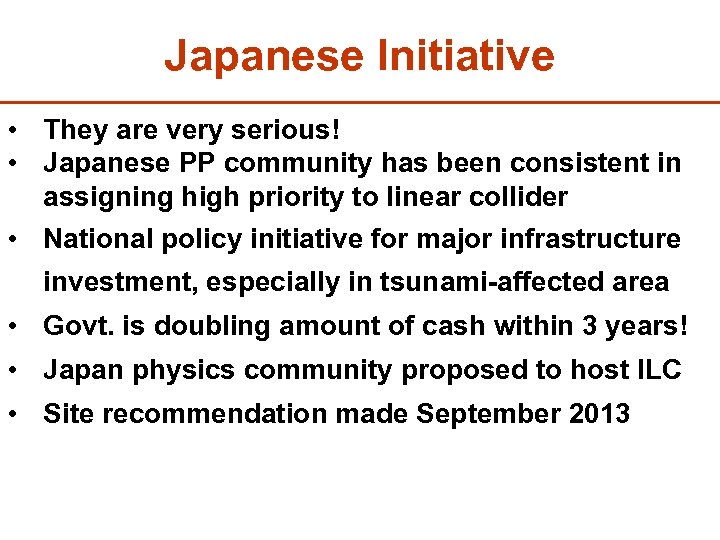 Japanese Initiative • They are very serious! • Japanese PP community has been consistent