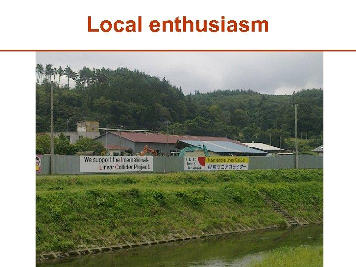 Local enthusiasm 28