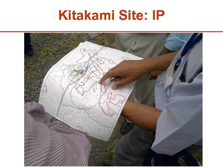 Kitakami Site: IP 32